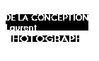 De La Conception Laurent photographe